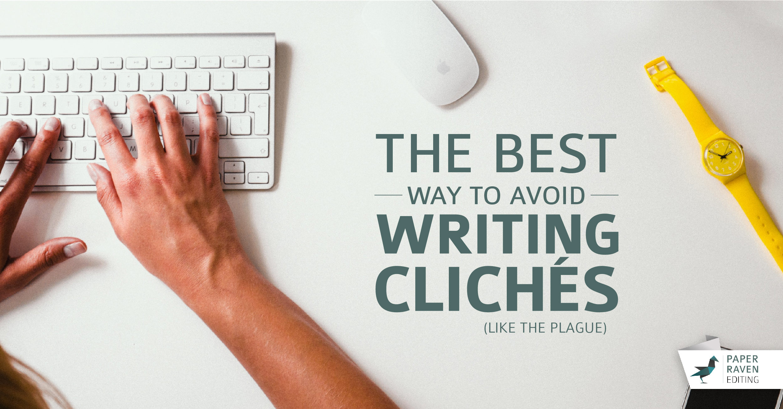 Avoid Writing Cliches